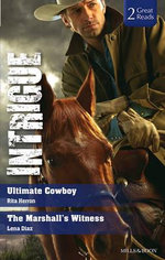 Ultimate Cowboy/the Marshall's Witness - Rita Herron