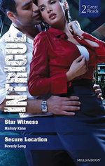Star Witness / Secure Location : Intrigue Duo - Mallory Kane