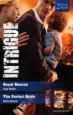 Royal Rescue / The Perfect Bride : Intrigue Duo - Lisa Childs