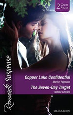 Copper Lake Confidential / The Seven-day Target : Romantic Suspense Duo - Marilyn Pappano