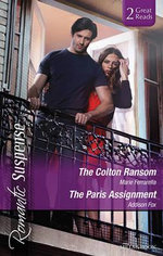Romantic Suspense Duo : The Colton Ransom / The Paris Assignment - Marie Ferrarella