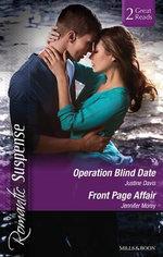 Romantic Suspense Duo : Operation Blind Date / Front Page Affair - Justine Davis