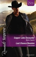 Romantic Suspense Duo : Copper Lake Encounter / Texas Cold Case / Texas Lost And Found - Marilyn Pappano