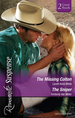 The Missing Colton/The Sniper : The Missing Colton / The Sniper - Loreth Anne White