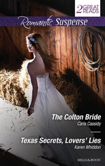 The Colton Bride / Texas Secrets, Lovers' Lies - Carla Cassidy