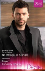No Stranger To Scandal / Project - Rachel Bailey
