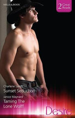 Sunset Seduction/Taming The Lone Wolff - Charlene Sands