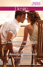 Countering His Claim / A Beauty Uncovered - Rachel Bailey