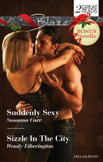Suddenly Sexy / Sizzle In The City / All Night Long : Blaze Duo Plus Bonus Novella - Susanna Carr
