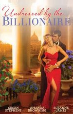 The Ruthless Billionaire's Virgin/the Billionaire's Defiant Wife/the British Billionaire's Innocent Bride - Susan Stephens