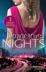 Tall Dark Defender / Undercover Wife / Man On A Mission : Dangerous Nights - Beth Cornelison