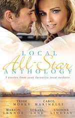 Fiance For One Night / An Indecent Proposition / Dating The Millionaire Doctor / Soldier On Her Doorstep / Convenient Marriage, Inconvenient Husband : Local All-Star Anthology 2013 - Trish Morey