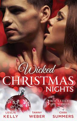 Wicked Christmas Nights/It Happened One Christmas/Sex, Lies And Mistletoe/Sexy Silent Nights : It Happened One Christmas / Sex, Lies And Mistletoe / Sexy Silent Nights - Leslie Kelly