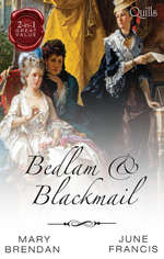 A Date With Dishonour / The Adventurer's Bride : Bedlam And Blackmail - Mary Brendan