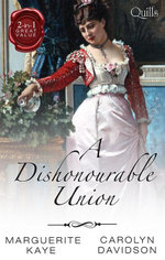 A Dishonourable Union/Rumours That Ruined A Lady/A Marriage By Chance : Rumours That Ruined A Lady / A Marriage By Chance - Marguerite Kaye