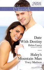 Cherish Duo : Date With Destiny / Haley's Mountain Man - Helen Lacey