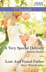 A Very Special Delivery/Lost And Found Father : A Very Special Delivery / Lost And Found Father - Brenda Harlen