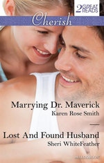 Marrying Dr. Maverick / Lost And Found Husband - Karen Rose Smith