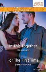 In This Together / For The First Time - Kara Lennox