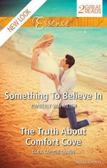 Something To Believe In/the Truth About Comfort Cove - Tara Taylor Quinn Kimberly Van Meter