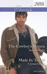 The Cowboy's Return/Made In Texas! - Susan Crosby