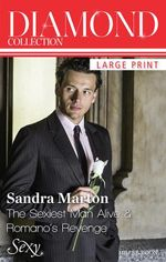 The Sexiest Man Alive / Romano's Revenge : Sandra Marton Diamond Collection - Sandra Marton