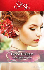 Ravelli's Defiant Bride : Sexy Series - Lynne Graham