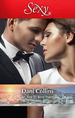 An Heir To Bind Them : Sexy S. - Dani Collins