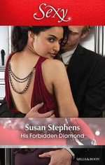 His Forbidden Diamond - Susan Stephens