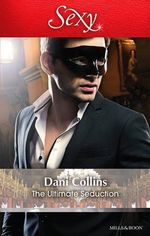 The Ultimate Seduction - Dani Collins