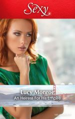 An Heiress for His Empire - Lucy Monroe