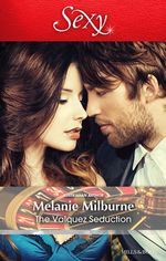 The Valquez Seduction - Melanie Milburne