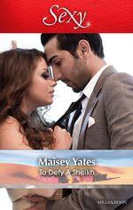 To Defy A Sheikh - Maisey Yates