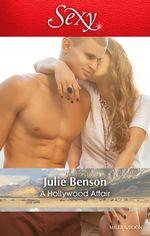 A Hollywood Affair - Julie Benson