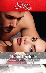 Christmas in Da Conti's Bed - Sharon Kendrick