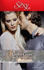His for Revenge - Caitlin Crews
