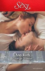 Change of Heart - Ann Roth