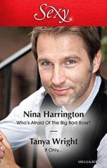 Who's Afraid of the Big Bad Boss? / If Only... : Sexy Duo - Nina Harrington