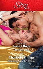 The Party Dare / Sleeping with the Soldier : Sexy Duo - Anne Oliver