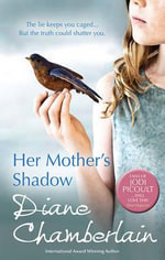 Her Mother's Shadow - Diane Chamberlain