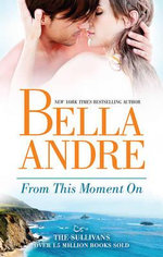 From This Moment On - Bella Andre