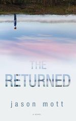 The Returned : Mira - Jason Mott