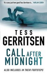 Call After Midnight / In Their Footsteps : Mira - Tess Gerritsen