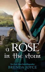 A Rose in the Storm - Brenda Joyce