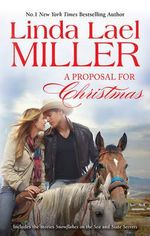Snowflakes On The Sea / State Secrets : A Proposal For Christmas - Linda Lael Miller