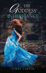 The Goddess Inheritance - Aimee Carter
