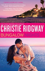 Bungalow Nights - Ridgway Christie