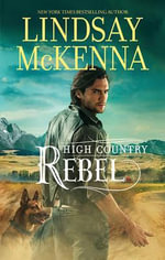 High Country Rebel - Lindsay McKenna