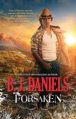 Forsaken - B. J. Daniels