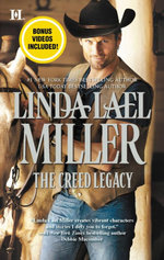 The Creed Legacy : The Creed Cowboys : Book 3 - Linda Lael Miller